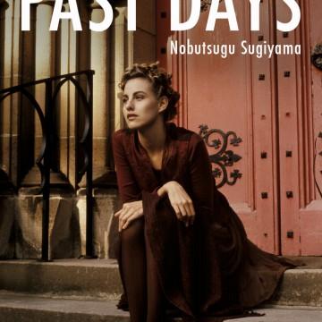 PAST DAYS | 杉山宣嗣 Nobutsugu Sugiyama Photography